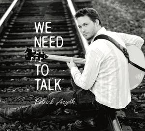 PATRICK ANSETH - WE NEED TO TALK