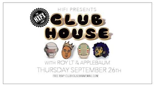 Club House w/ ROY LT & Applebaum