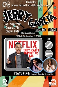 JERRY GARCIA (Netflix, HBO Latino) Comedy Night