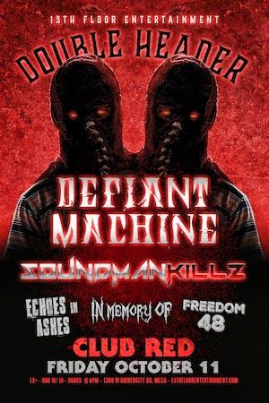 Defiant Machine & Soundmankillz