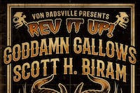 Scott H Biram + Goddamn Gallows +  Urban Pioneers