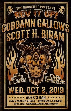 Scott H Biram + Goddamn Gallows +  Urban Pioneers