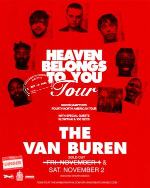 Brockhampton: Heaven Belongs To You Tour