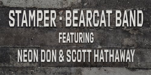 Stamper - Bearcat Band featuring Neon Don and Scott Hathaway