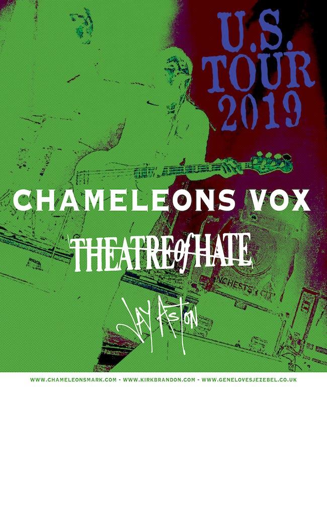 CHAMELEONSVOX w/ Theatre Of Hate and  Jay Aston (Gene Loves Jezebel)