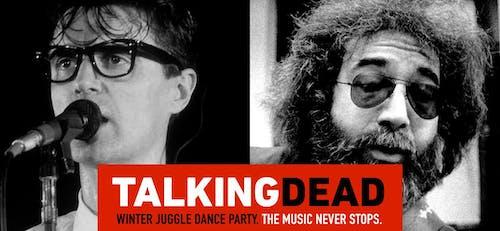 """""""TALKING DEAD"""" feat LDW (Talking Heads) + GBB (Grateful Dead)"""