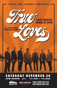 True Loves - Sold Out!