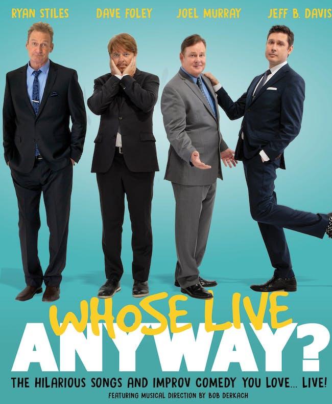 Whose Live Anyway? w/ Ryan Stiles, Dave Foley, Jeff B. Davis, & Joel Murray