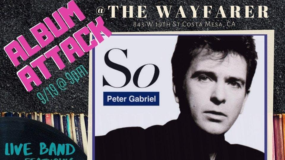 "Album Attack takes on Peter Gabriel ""So"""