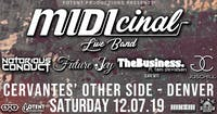 MIDIcinal Live Band w/ Notorious Conduct, Future Joy, TheBusiness, JusChill