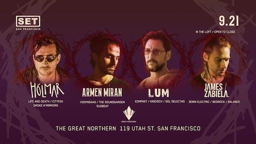 Holmar, Armen Miran, Lum & James Zabiela at The Great Northern