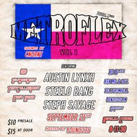 Metroflexx Vol 1: AUSTIN LYNXH, STEPH SAVAGE,  AND STEELO BANG