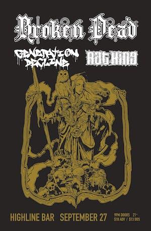 Broken Dead, Generation Decline, Rat King
