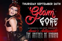 GlamGore Monthly Drag Show - Annie's Antagonists : The Hotties of Horror