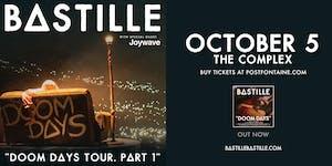 BASTILLE: DOOM DAYS TOUR PART 1