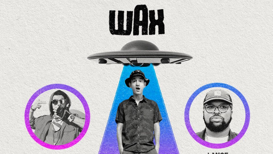 Sean Healy Presents:Wax: The Push On Tour ft. Ubi & Lance Skiiiwalker
