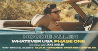Hoodie Allen - Whatever USA Tour w/ Jake Miller