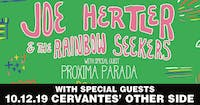Joe Hertler & The Rainbow Seekers w/ Proxima Parada and Special Guests