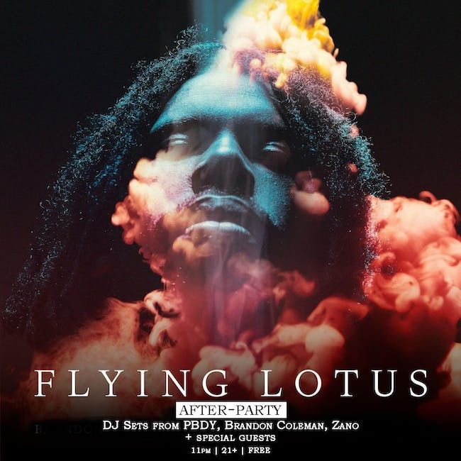 FLYING LOTUS afterparty tonight at Drunken Unicorn