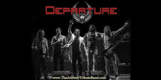 Departure: The Journey Tribute Band - Standing Room Only Tickets Available!