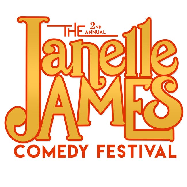 The Janelle James Festival