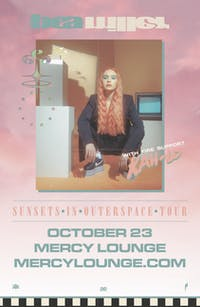 bea miller - sunsets in outerspace tour w/ Kah-Lo & Kennedi