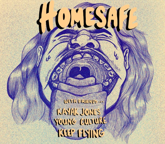 Homesafe, Kayak Jones, Young Culture, Keep Flying