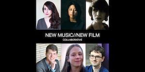 New Music//New Film Collaborative