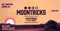 Moontricks w/ Chewy&Bach, f-ether, Waxcat
