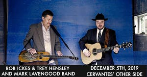 Rob Ickes & Trey Hensley and Mark Lavengood Band w/ Special Guests