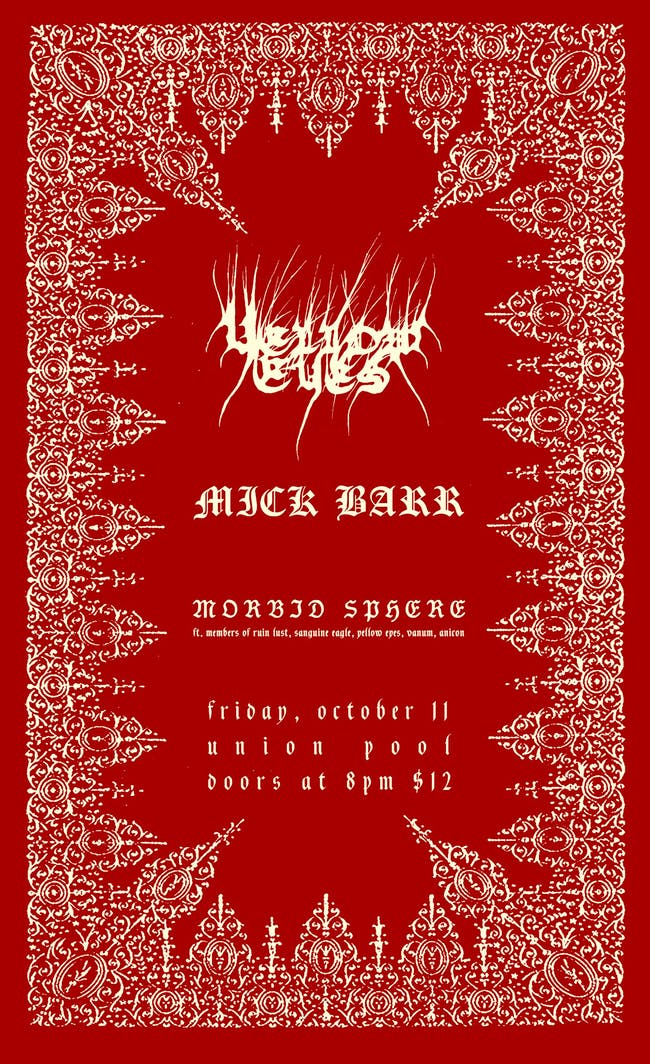 Yellow Eyes, Mick Barr, Morbid Sphere at Union Pool