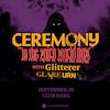 CEREMONY • GLITTERER • GLAARE • Urn