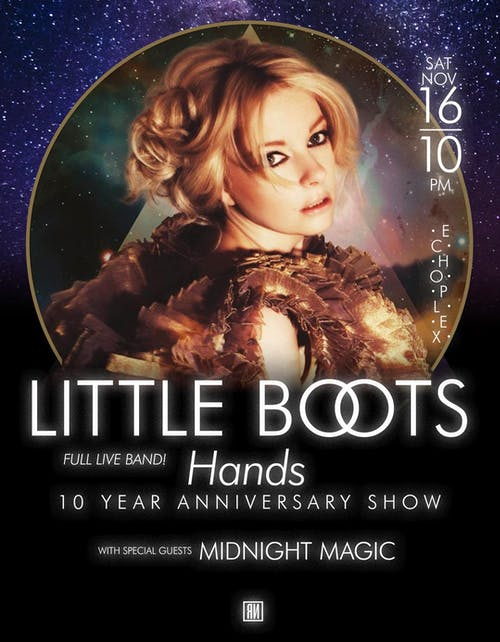 Little Boots (LIVE) - Hands: 10 Year Anniversary