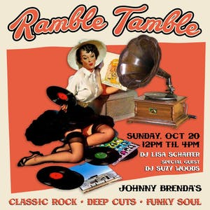 Ramble Tamble with DJ Lisa Schaffer and special guest DJ Suzy Woods