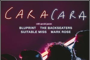 Caracara, Bluprint, The Backseaters, Suitable Miss, Mark Rose