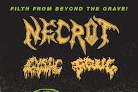 Necrot, Cystic, Foul