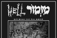 Hell, Mizmor, Bedlamite