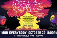 We're All Gonna Die *a comedy show*