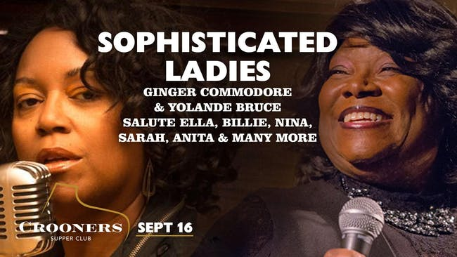 Sophisticated Ladies - Ginger Commodore and Yolande Bruce
