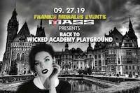 Mass: Back to Wicked Academy Playground