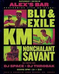 Blue & Exile + KM + Nonchalant Savant