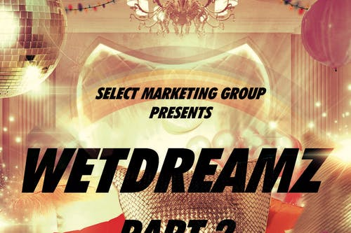 Wetdreamz Part 2: Pajama Party