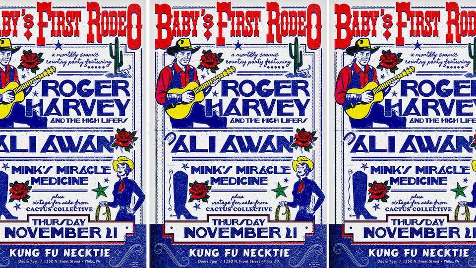 Baby's First Rodeo w/Roger Harvey & The High Lifers / Ali Awan