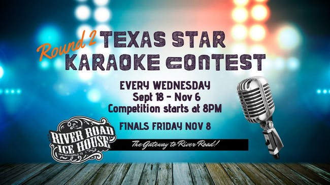 Texas Star Karaoke Contest - Round 2 - Week 6