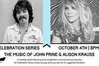 Celebration Series: The Music of John Prine and Alison Krauss