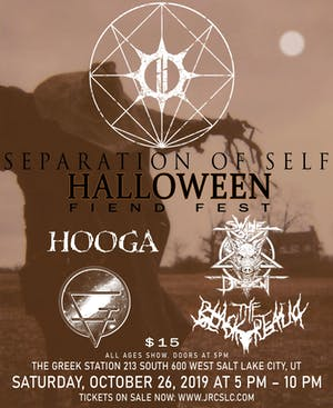 Separation of Self - Halloween Fiend Fest