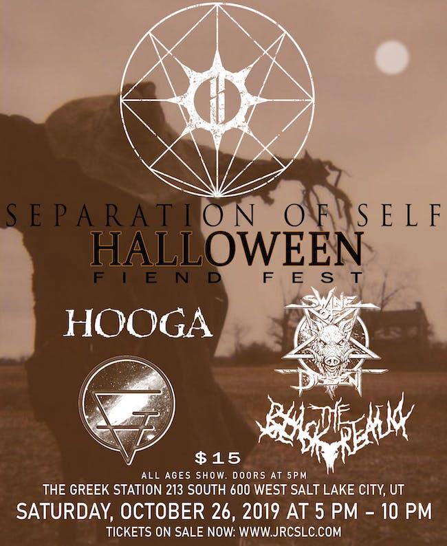 Separation of Self - Halloween Fiend Fest