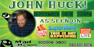 John Huck as seen on Comedy Central, Gotham Comedy Live, NBC's Superstore
