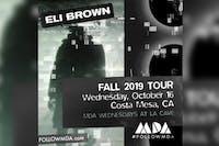 "MDA Wednesdays w/ Eli Brown ""Come Together Tour"""