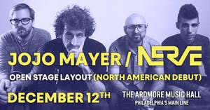 Jojo Mayer / Nerve Presents: Open Stage Layout